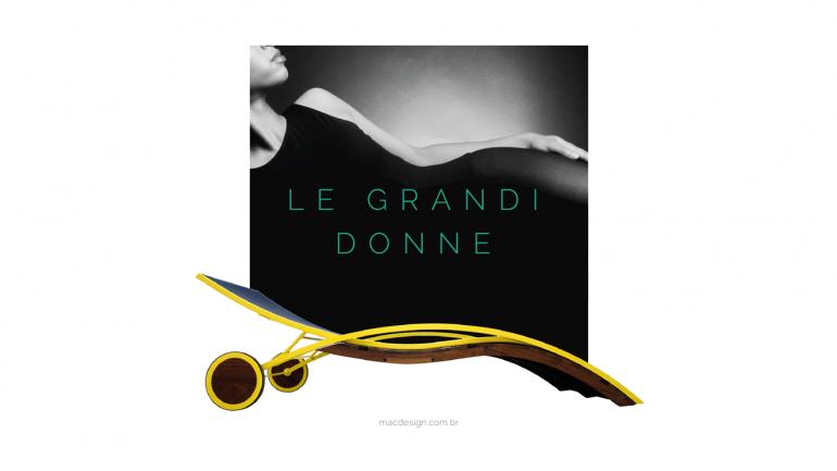 Le Grandi Donne – Um tributo à mulher